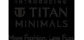 Titan Minimals gift voucher & Titan Minimals gift card.